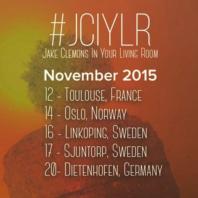 In your living room shows with jake for europe in november for Europe in november