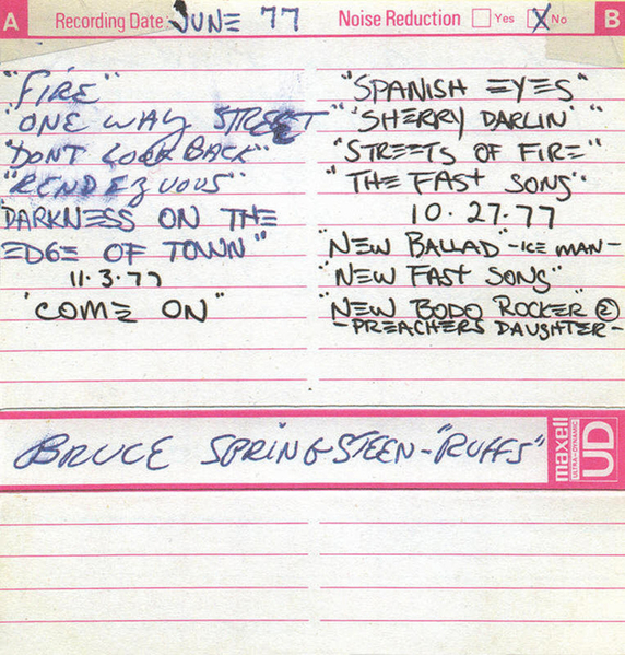 1977 June Bruce Springsteen - Ruffs album sequence